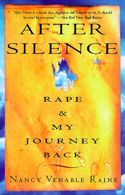 After Silence By Raine, Nancy Venable