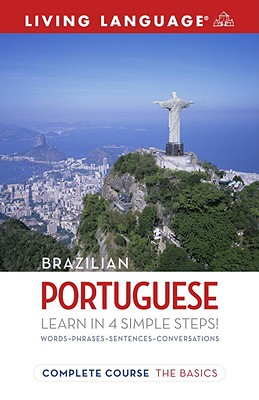 Living Language Complete Brazilian Portuguese By Marcello, Dulce/ Warnasch, Christopher A. (EDT)
